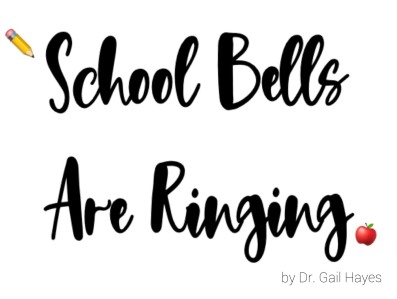 SCHOOL BELLS ARE RINGING